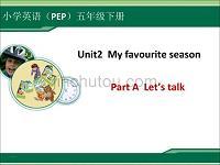 2015年新人教版PEP5下【英语】PPTUnit2 A Lets talk